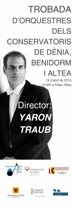 Yaron Traub dirigeix en Palau Altea la Trobada d'Orquestres dels conservatoris d'Altea, Benidorm i Denia
