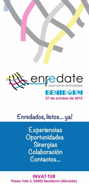 """""""Enrédate Benidorm 2015: Encuentro Empresarial y de Networking"""""""