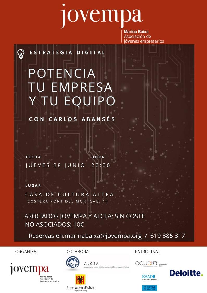 Jueves 28 de julio a las 20:00h en la Casa de Cultura, charla sobre Marketing Digital a cargo de Carlos Abansés, esperto en estrategia digital. Organizan Alcea y Jovempa.