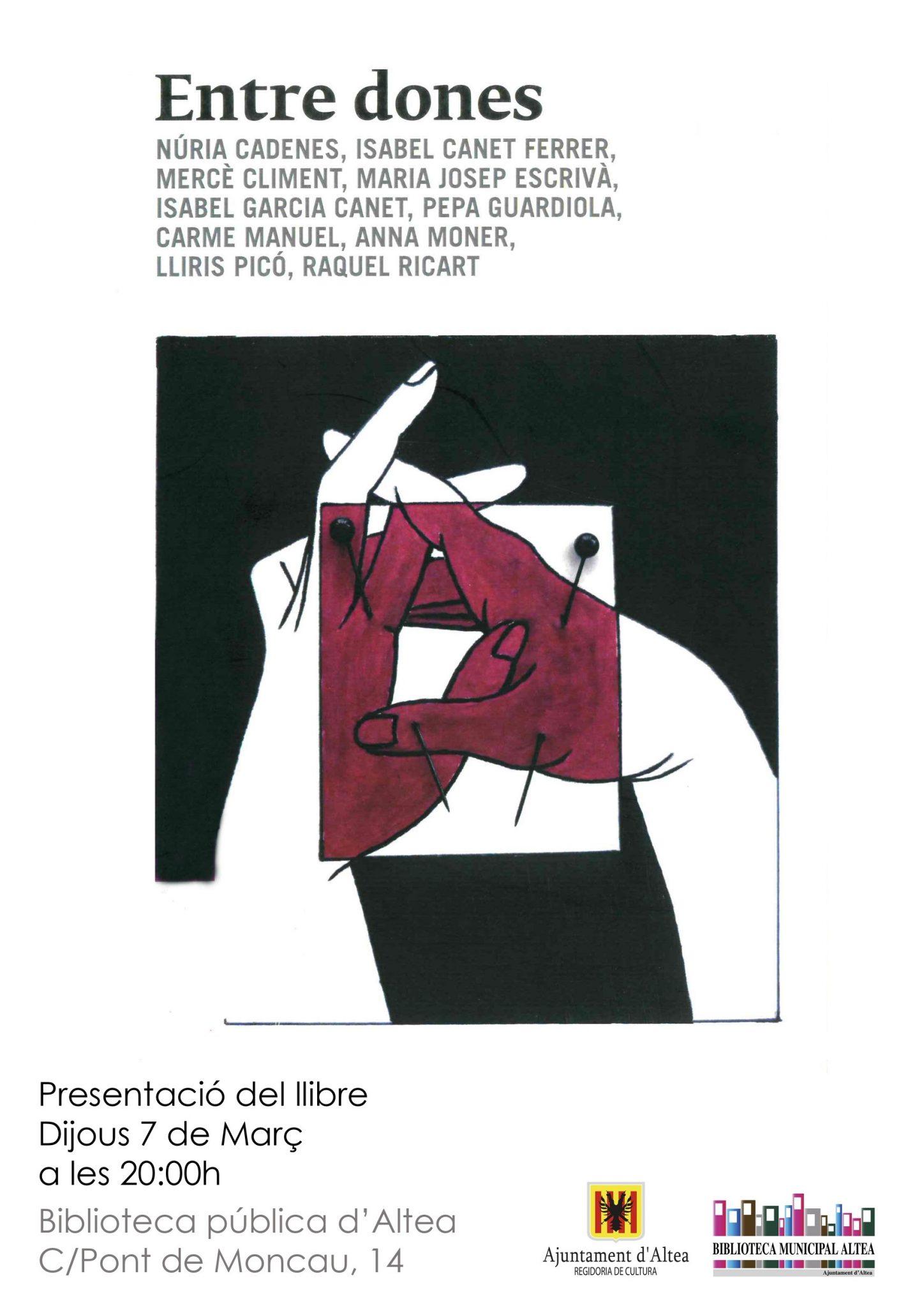 Hui, i fins al 2 de maig, dóna inici el cicle de 'Llibres a la Primavera', amb l'obra 'Entre dones', a les 20:00 hores a laBiblioteca Municipal d'Altea.