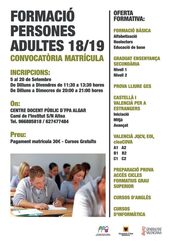 Obert el termini de matriculació per a la formació de persones adultes, les inscripcions es poden realitzar de dilluns a divendres d'11:30 a 13:30h i de dilluns a dimecres de 20:00 a 21:00h, en el Centre Docent Públic d'FPA Algar, al Camí de l'Institut S/N d'Altea