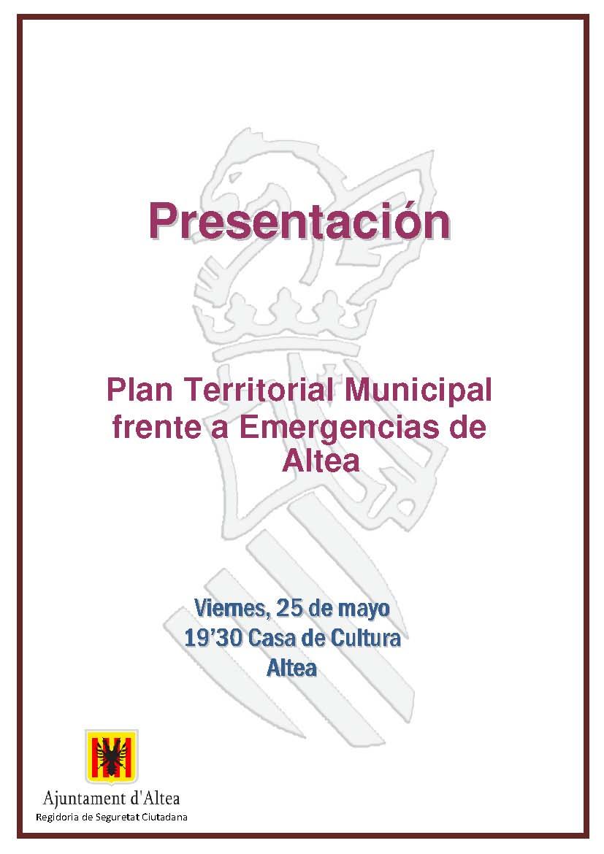 Seguretat Ciutadana convida a conèixer el Pla Territorial Municipal davant d'Emergències