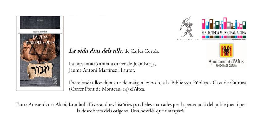 """L'Ajuntament i edicions Galera us conviden a la presentació de l'obra """"La vida dins dels ulls"""""""