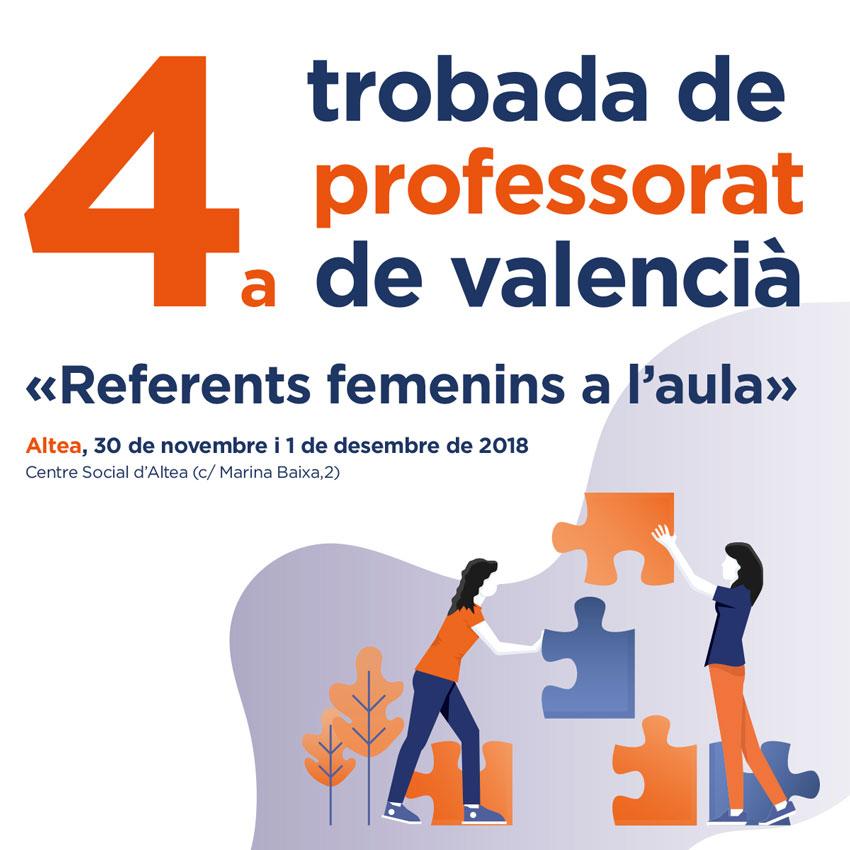 """4ª Trobada de Professorat de Valencià ambel títol """"Referents femenins a l'aula"""", el 30 de novembre i l'1 de desembre al Centre Social d'Altea"""