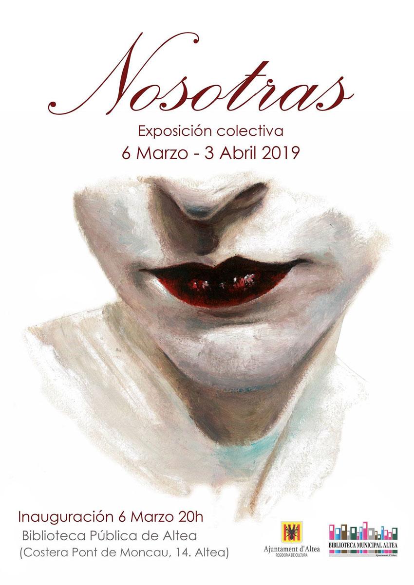"""Des de hui fins al 3 d'abril, estarà disponible l'exposició col·lectiva """"Nosotras"""" a la Casa de Cultura, en horari de 9:00 a 14:00 i de 17:00 a 20:00 hores"""