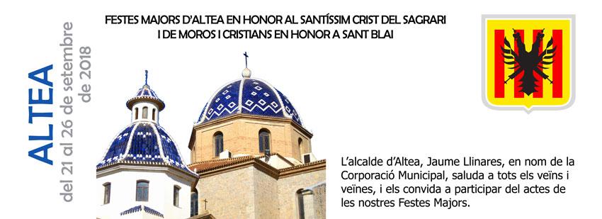 Felicitació de l'alcalde d'Altea, Jaume Llinares, i de la Corporació Municipal per les Festes Majors en Honor al Santíssim Crist del Sagrari i de Moros i Cristians en Honor a Sant Blai