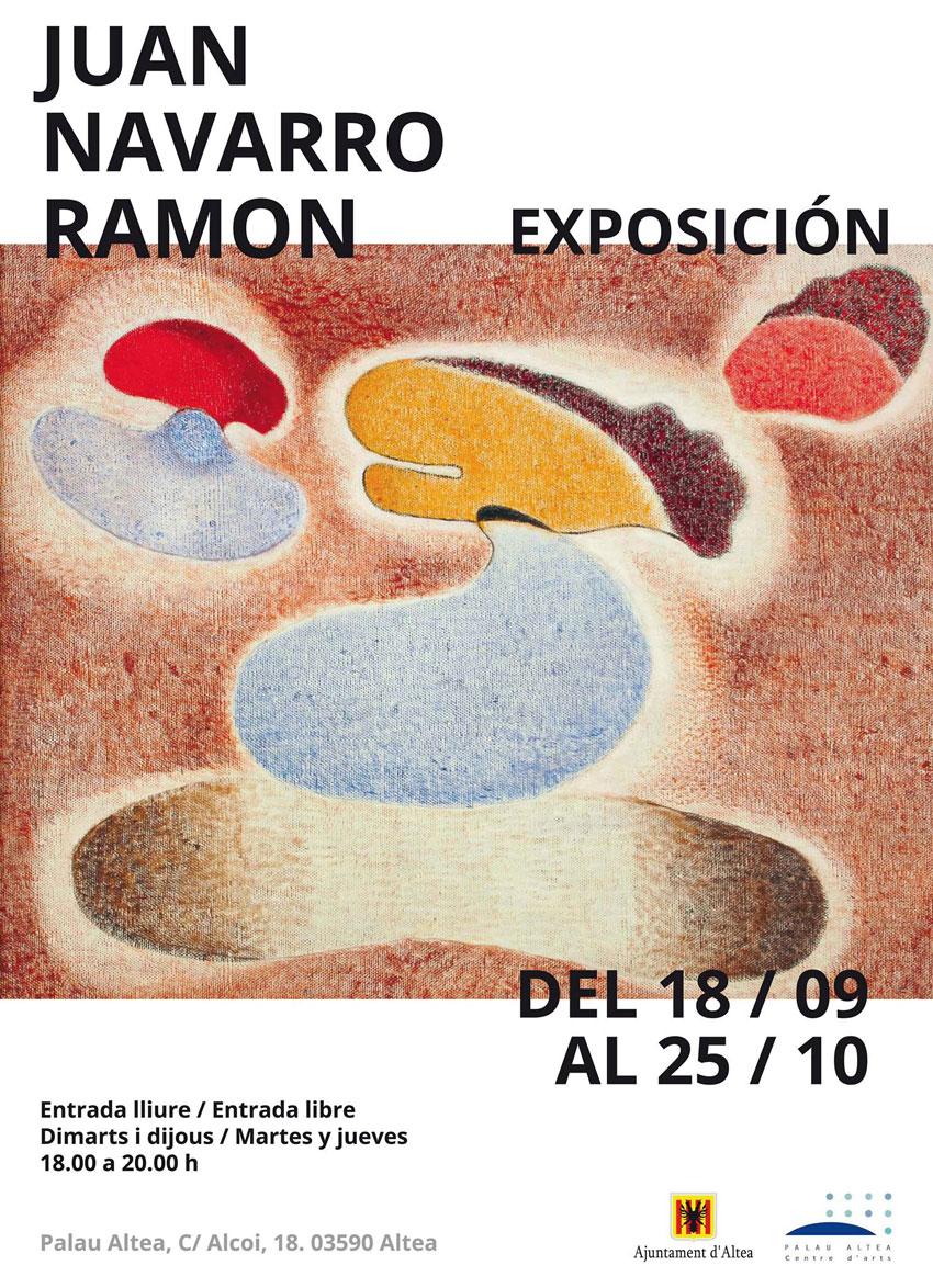 Palau Altea aculll'exposició de Juan Navarro Ramón, que es podrà visitarels dimarts i dijous de 18:00 a 20:00 hores,finsal 25 d'octubre