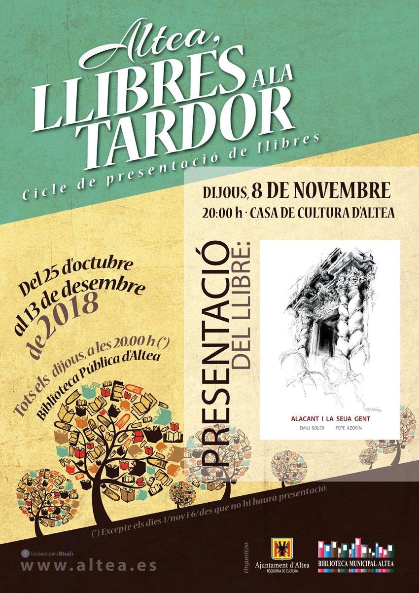 """Nova cita de llibres a la tardor amb """"Alacant i la seua gent"""" dels autors Emili Soler i Pepe Azorín, demá a les 20:00 hores a la Casa de Cultura d'Altea"""