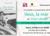 """Emmarcat en el cicle """"Llibres a la Primavera"""", hui a les 20:00h a la Casa de Cultura d'Altea, Joan Borja i Miguel Climent presentaran """"Veus, la mar"""" amb el seu autor, Víctor Labrado."""