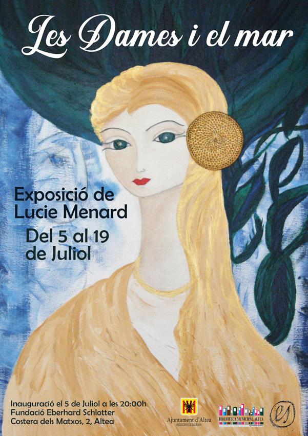 Hasta el 19 de julio la Fundación E. Schlotter expone «Les dames i el mar» de Lucie Menard, con horario de visitas de lunes a viernes de 10h a 14h y de 17h a 20h.