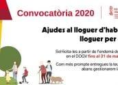 La Conselleria d'Habitatge i Arquitectura Bioclimàtica ha publicat la convocatòria de dos modalitats d'ajudes al lloguer per a l'exercici 2020. Una destinada a la població en general i l'altra dirigida als joves. Termini màxim presentació sol•licituds, 31 de març.