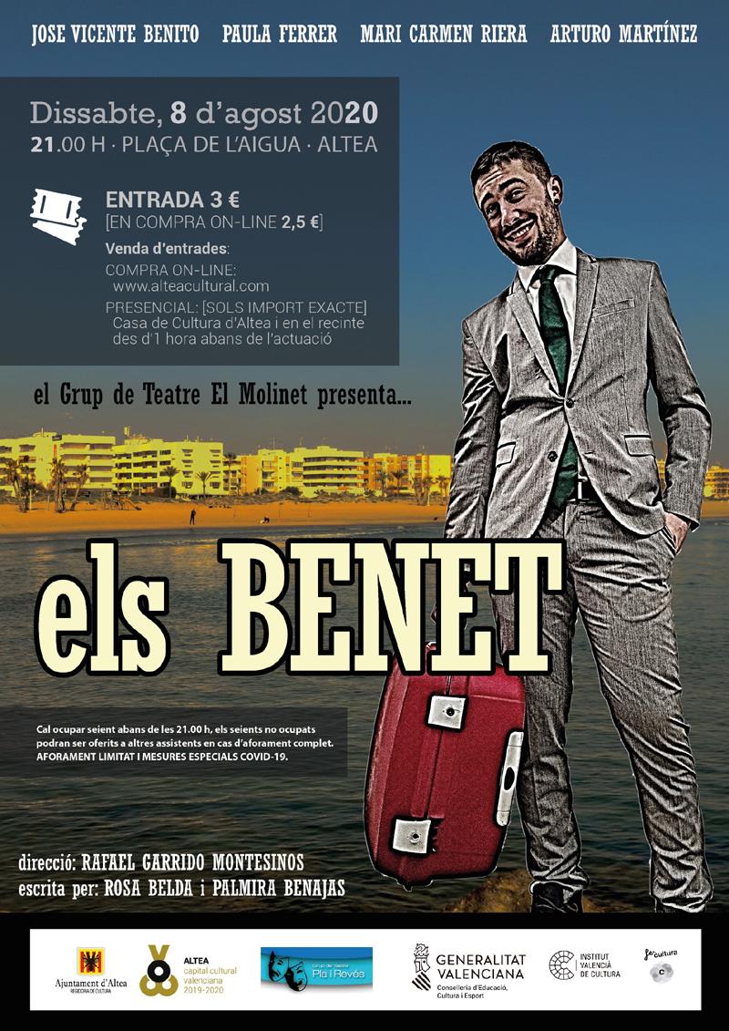 """El grupo de teatro El Molinet presenta en Altea, el próximo sábado 8 de agosto en la Plaça de l'Aigua, la obra en valenciano """"Els Benet"""". La representación tendrá lugar a las 21:00h y el precio de la entrada es de 3€."""
