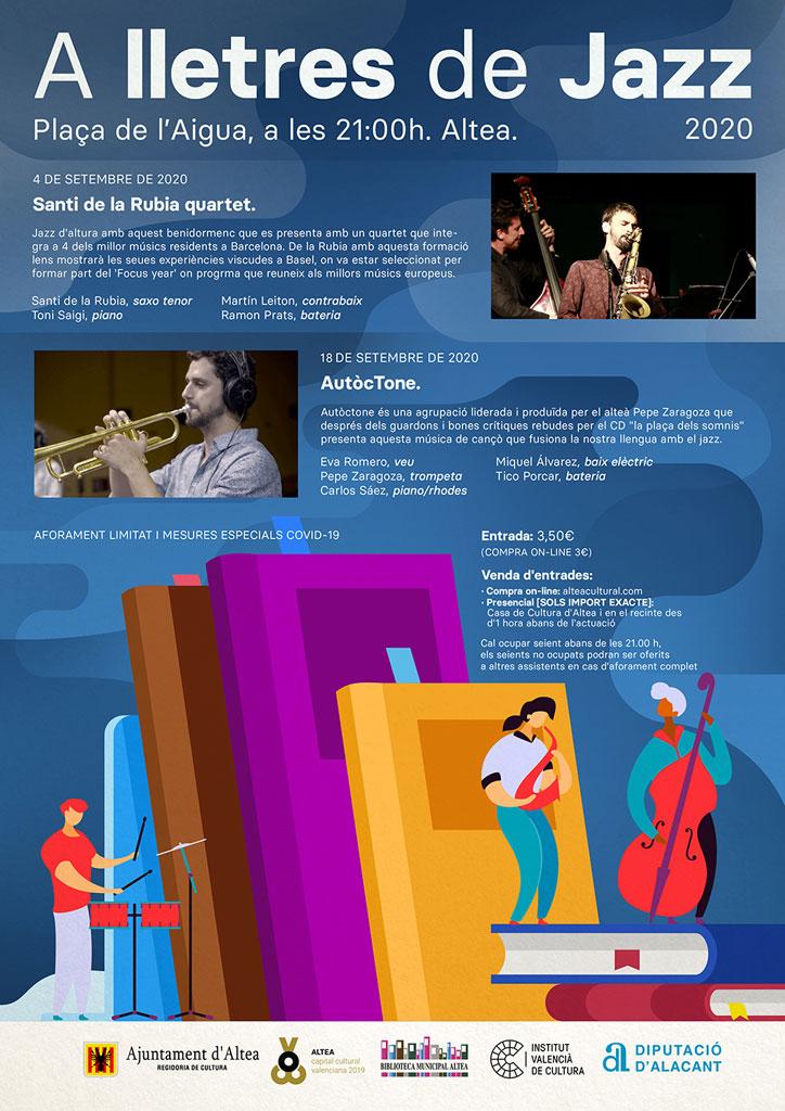 El ciclo 'A lletres de Jazz' retoma su programación interrumpida por el COVID-19 con la agrupación 'Santi de la Rubia cuarteto'. El concierto tendrá lugar en la Plaça de l'Aigua de Altea el viernes, 4 de septiembre, a las 21:00 horas. Recuerda que hay aforo limitado, ¡no te quedes sin tu entrada!