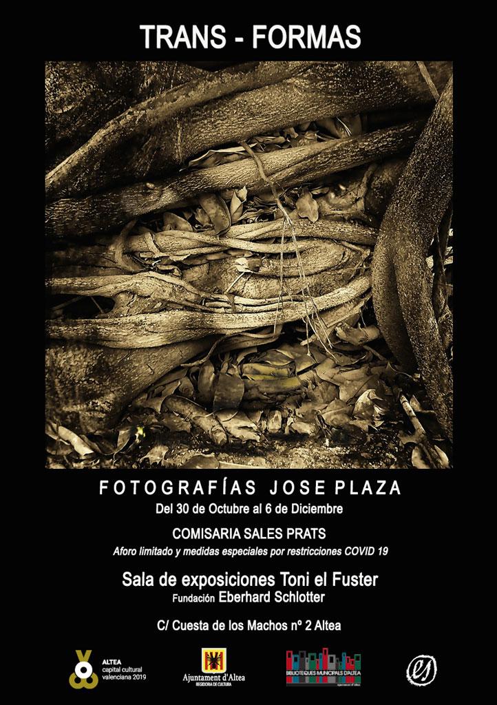 La Casa Toni el Fuster-Fundació Schlotter acull l'exposició Trans-formas de Jose Plaza, del 30 d'octubre al 6 de desembre. Horari de visites de dimarts a divendres de 17:30 a 20:30 hores, i dissabtes d'11:30 a 13:30 hores.