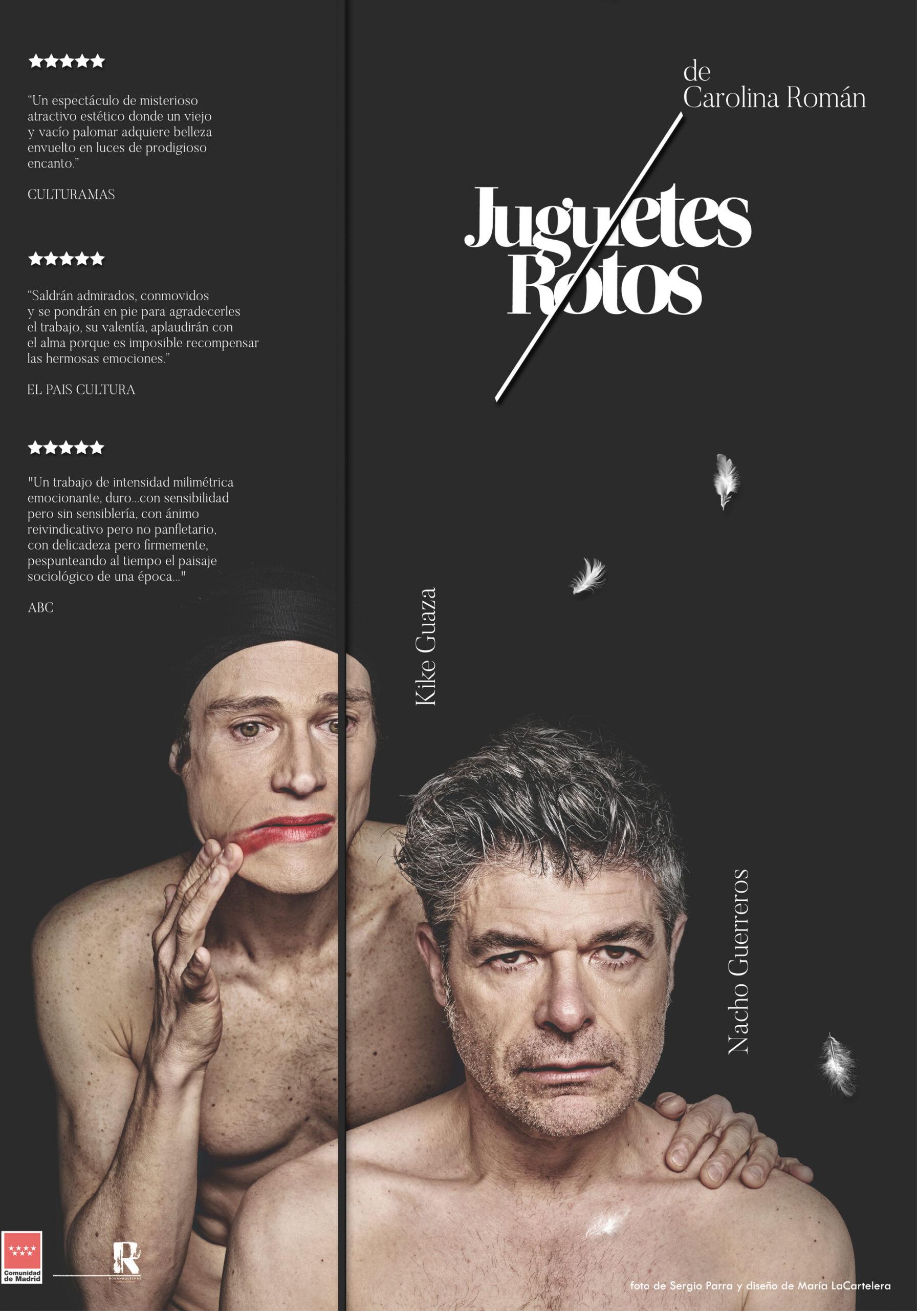 """Este sábado 21, a las 20:30 horas, llega a Palau Altea """"Juguetes Rotos"""", una historia de género, sobre la transexualidad y la identidad sexual, protagonizada por Nacho Guerreros y Kike Guaza."""
