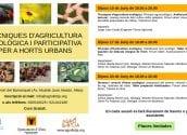 Agricultura oferta formació sobre horts urbans ecològics